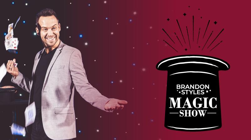 Brandon Styles Magic Show